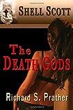 The Death Gods (A Shell Scott Mystery) (1466426462) by Prather, Richard S.