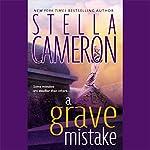 A Grave Mistake | Stella Cameron