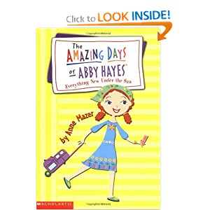 Everything New Under the Sun (Amazing Days of Abby Hayes, No. 10) by Anne Mazer