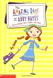 Everything New Under the Sun (Amazing Days of Abby Hayes, No. 10) (0439353696) by Mazer, Anne