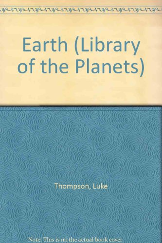 Earth (The Library of the Planets)