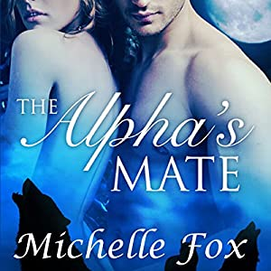 The Alpha's Mate Audiobook