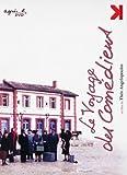 echange, troc Le voyage des comediens - 2 DVD