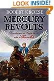 Mercury Revolts: (Book Four of the Mercury Series)