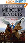 Mercury Revolts: (Book Four of the Me...