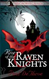 img - for Rise of the Raven Knights (Suffer the Witch Chronicles) (Volume 1) book / textbook / text book
