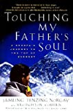 img - for [ Touching My Father's Soul: A Sherpa's Journey to the Top of Everest Norgay, Jamling Tenzing ( Author ) ] { Paperback } 2002 book / textbook / text book