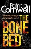 The Bone Bed: Scarpetta 20