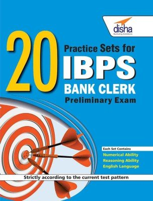 20 Practice Sets for IBPS Bank Clerk Preliminary Exam