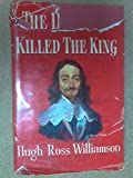 img - for The day they killed the King book / textbook / text book