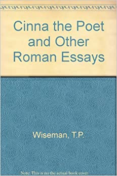 cinna the poet and other roman essays Would you like to tell us about a lower price if you are a seller for this product, would you like to suggest updates through seller support.