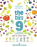 The Big 9: Common Food Allergens and How to Avoid Them: Wheat, Soya, Eggs, Milk, Seafood, Fish, Tree Nuts, Peanuts, and Processed Sugar