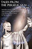 img - for Tales from the Perseus Arm Volume 2 (The Perseus Arm Anthologies) book / textbook / text book