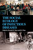 img - for The Social Ecology of Infectious Diseases book / textbook / text book