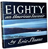 Eighty: An American Souvenir (0396085695) by Sloane, Eric