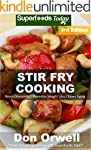 Stir Fry Cooking: Over 60 Quick & Eas...