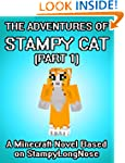 The Adventures of Stampy Cat: A Minec...