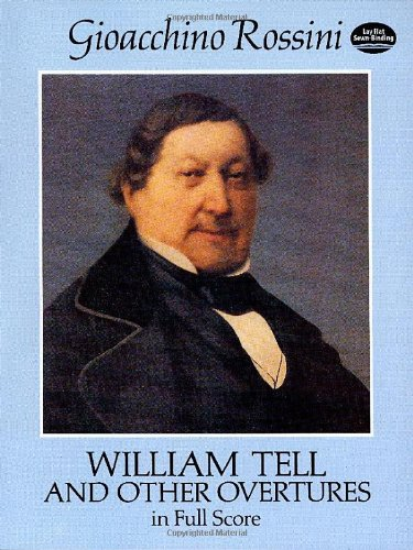William Tell and Other Overtures in Full Score (Dover Music Scores)