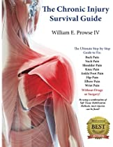 The Chronic Injury Survival Guide: The Effective Program to Fix Chronic Injuries!