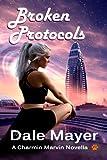 Broken Protocols (Charmin Marvin Series Book 1)