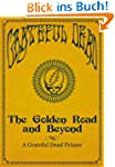 The Golden Road and Beyond: A Gratefu...