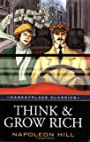 Napoleon Hill Think and Grow Rich: Original 1937 Classic Edition (Marketplace Classics)