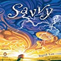 Savvy (       UNABRIDGED) by Ingrid Law Narrated by Lily Blau