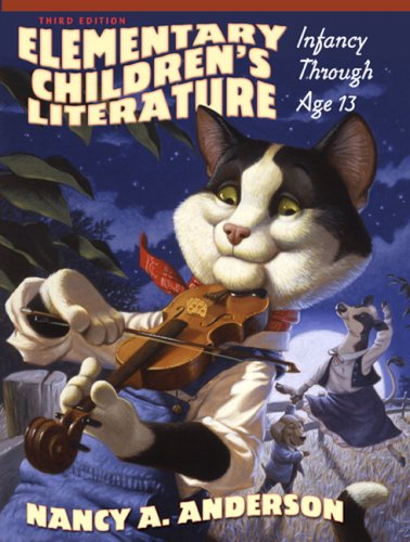 Elementary Children's Literature: Infancy through Age 13...