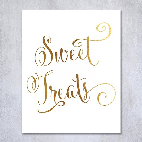 Sweet Treats Gold Foil Sign Candy Table Buffet Wedding Reception Party Signage Art Print Poster Decor 8 inches x 10 inches
