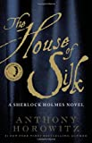 Image of The House of Silk: A Sherlock Holmes Novel