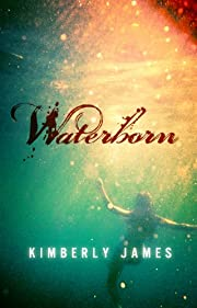 Waterborn (The Emerald Series)