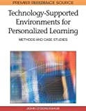 img - for Technology-Supported Environments for Personalized Learning: Methods and Case Studies (Premier Reference Source) book / textbook / text book