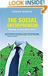 The Social Entrepreneur: Making Commu...
