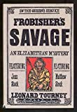 img - for Frobisher's Savage: A Joan and Matthew Stock Mystery by Leonard D. Tourney (1994-10-01) book / textbook / text book
