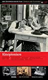 Kinopioniere / Spielfilme von 1906-1918