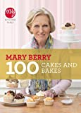 Mary Berry My Kitchen Table: 100 Cakes and Bakes