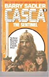 The Sentinel (Casca, No 9) (051509997X) by Barry Sadler