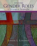 Gender Roles: A Sociological Perspective (5th Edition)
