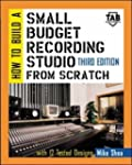 How to Build A Small Budget Recording...