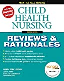 img - for Child Health Nursing, 2nd (Prentice-Hall Nursing Reviews & Rationales) 2nd Edition by Mary Ann Hogan, Vera Brancato, Judy White, Kathleen Falkenst (2006) Paperback book / textbook / text book