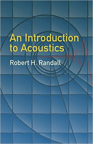 An Introduction to Acoustics (Dover Books on Physics)