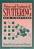 The Nature and Treatment of Stuttering: New Directions:2nd (Second) edition