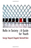 img - for Rollo in Society : A Guide for Youth book / textbook / text book