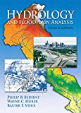 img - for Hydrology and Floodplain Analysis (4th Edition) book / textbook / text book
