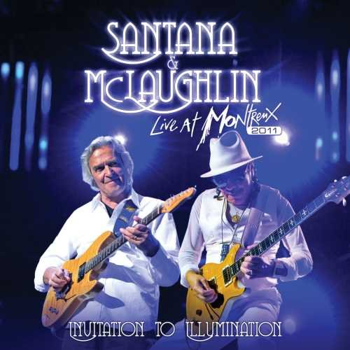 Santana - Invitation To Illumination - Live At Montreux 2011 [2 Cd] - Zortam Music