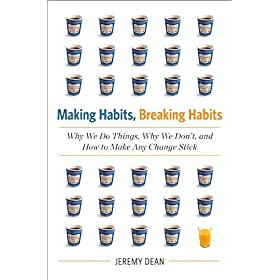 Learn more about the book, Making Habits, Breaking Habits: Why We Do Things, Why We Don't, and How to Make Any Change Stick