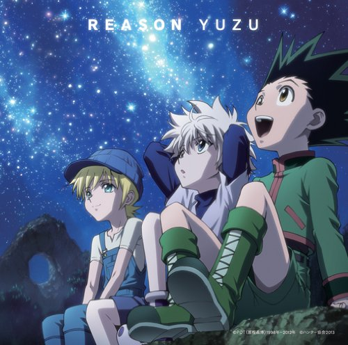 REASON 【HUNTER×HUNTER Ver.】 完全生産限定盤 (CD+DVD)