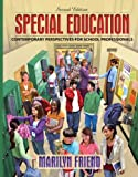 Special Education: Contemporary Perspectives for School Professionals Value Package (includes MyLabSchool CourseCompass Student Access Code) (0205587062) by Friend, Marilyn