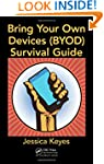 Bring Your Own Devices (BYOD) Surviva...