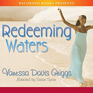 Redeeming Waters | [Vanessa Davis Griggs]